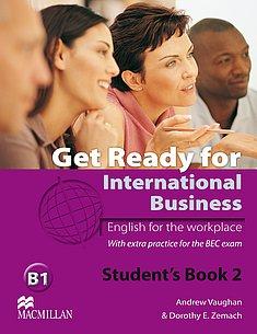 Get Ready for International Business. Teacher's Book 2 avec 1 CD audio - Jaimie Scanlon